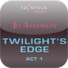 Twilight's Edge Act 1